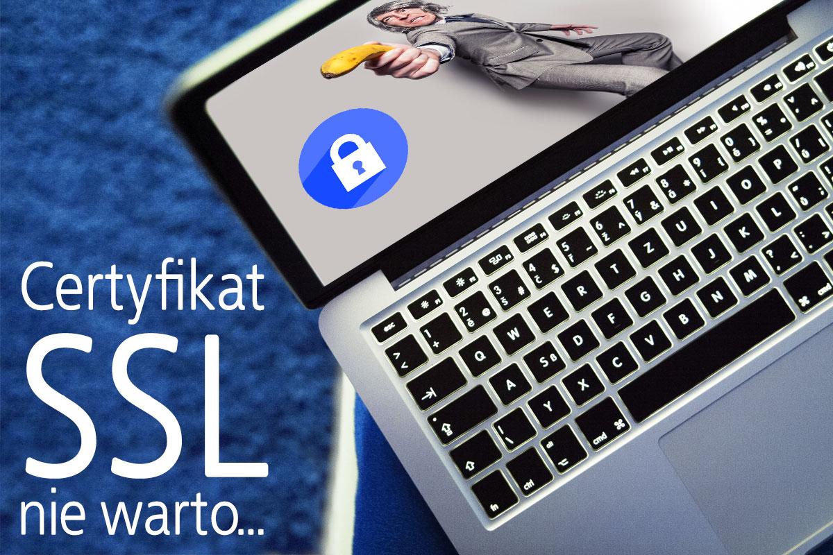 certyfikat ssl - czy warto?