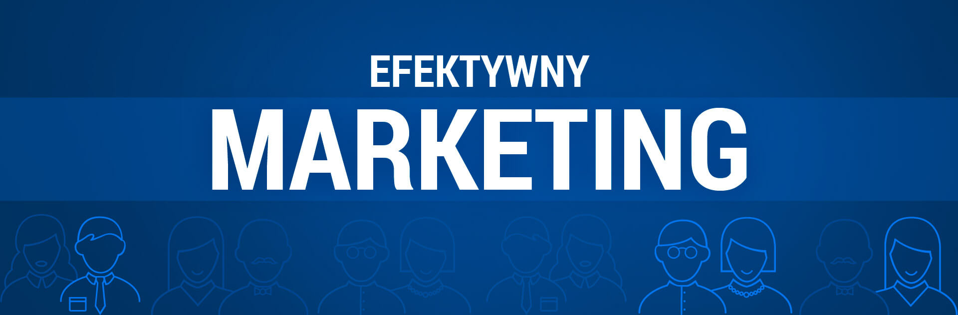 efektywny marketing
